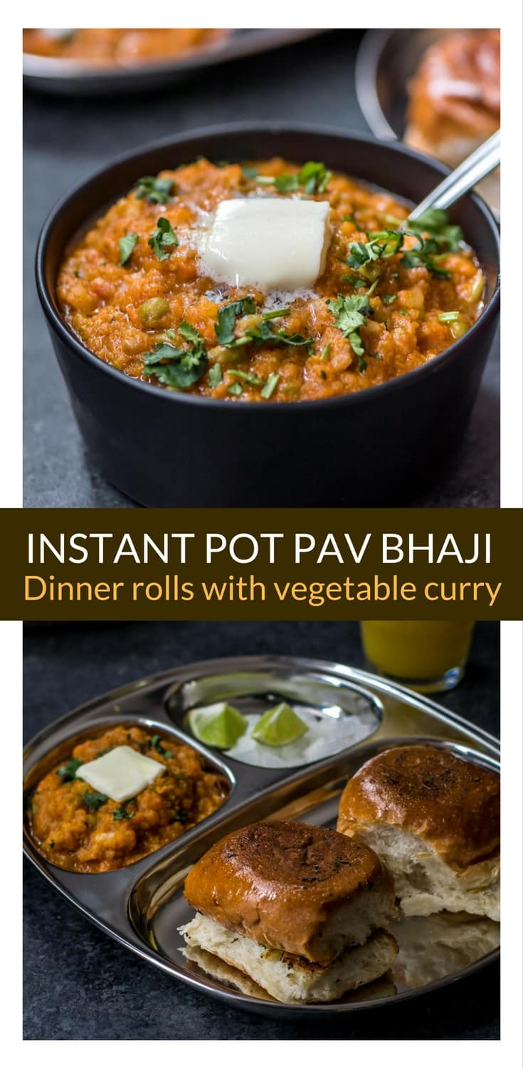 Loaded with veggies and butter, Pav bhaji is one of the most loved street food in India. Learn how to make Pav bhaji in an Instant Pot or a traditional pressure cooker in about 30 minutes. #InstantPot #Instantpotrecipe #Indianfood
