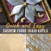 A collage of images which reade quick and easy cashew fudge (kaju katli)