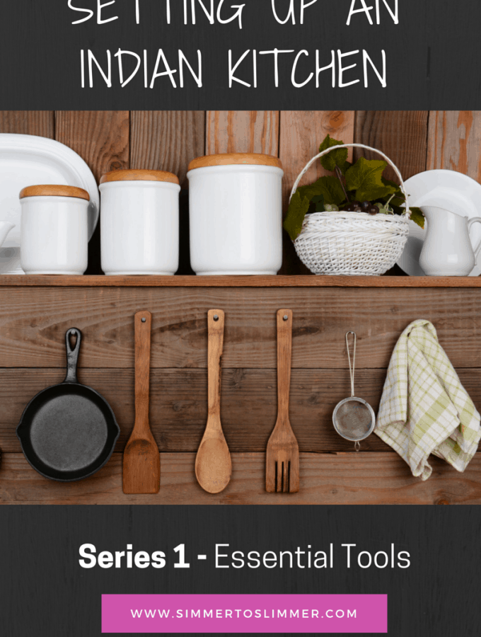 Essential Tools for an Indian Kitchen Abroad