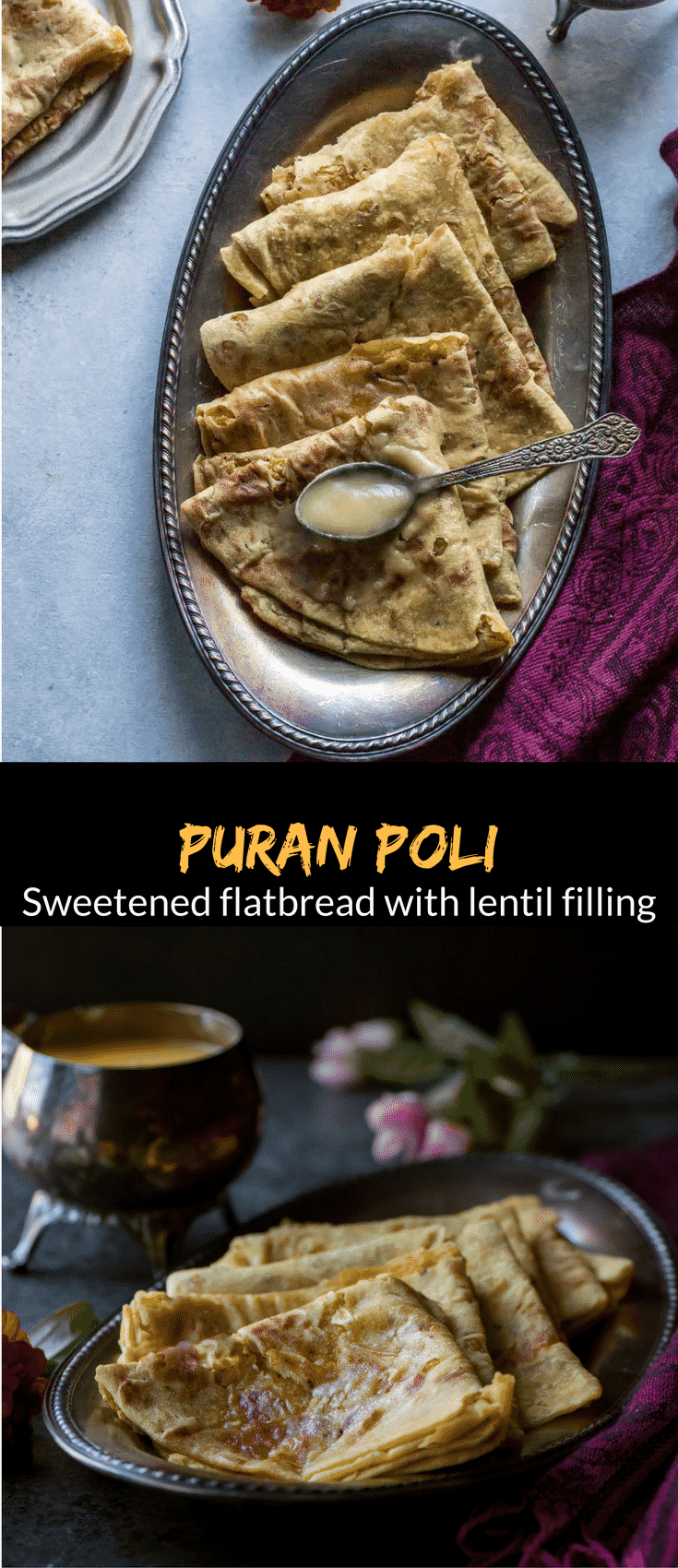 You'll never believe that making Puran Poli or Holige at home would be this simple. No more waiting for India trip to happen to get your hands on one :).
