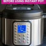 An image of Instant Pot DUO Plus reads 6 things to know before using Instant Pot. Includes 10 Do's and Don'ts.