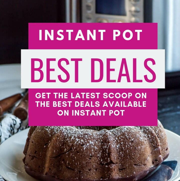 A poster with Instant Pot on the background stating where to get the best deals on Instant Pot