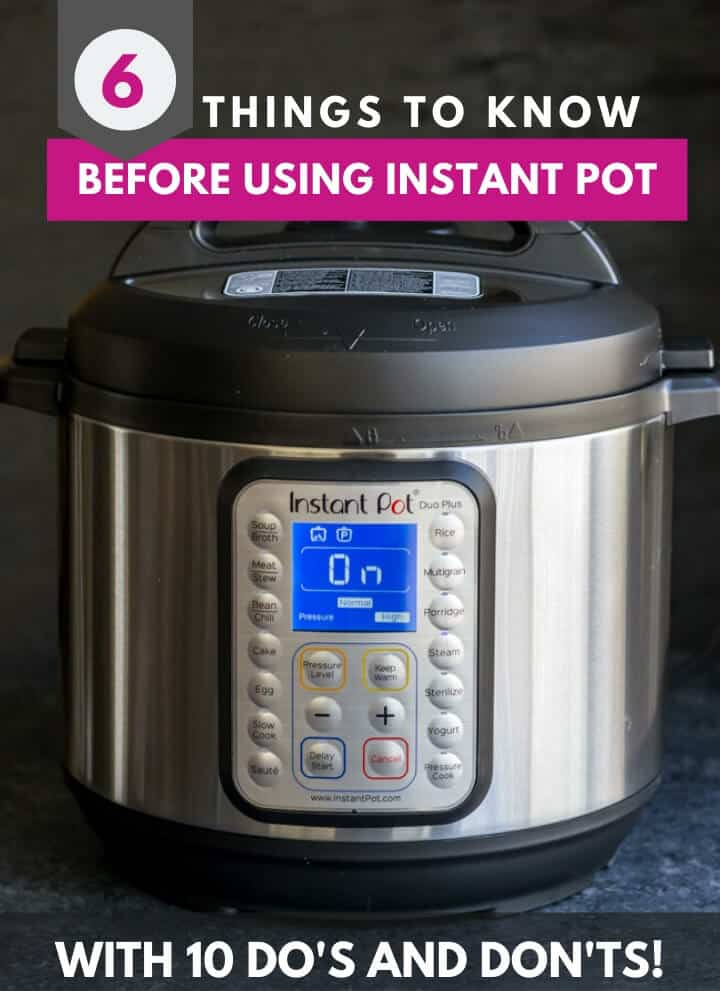 An image of Instant Pot Duo Plus with caption that reads 6 things to know before using Instant Pot with 10 Do's and Don'ts