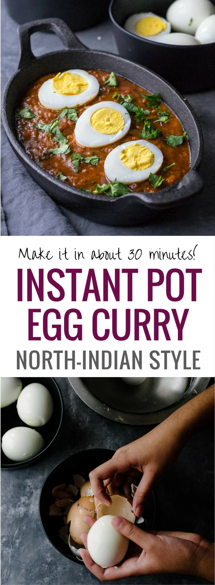 Easy Indian egg curry recipe - There are so many things that you can do with hard boiled eggs, but lately, we've been into this delicious North-Indian Punjabi style egg curry that you can quickly make in an Instant Pot or stove top. Pair it with rice or rotis to make a complete meal.  Enrich it with coconut milk to make a creamy version.  #Indiancuisine #healthyindianrecipes #ethniccuisine #worldcuisine #indianfood #InstantPotRecipe