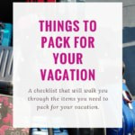 An image with big captions which read things to pack for your vacation