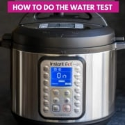 An image of Instant Pot Duo Plus along with a text that reads how to do the water test