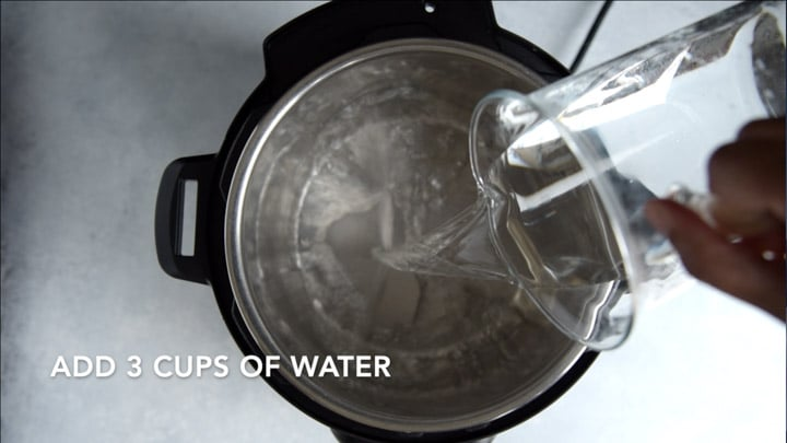 Add water to Instant Pot