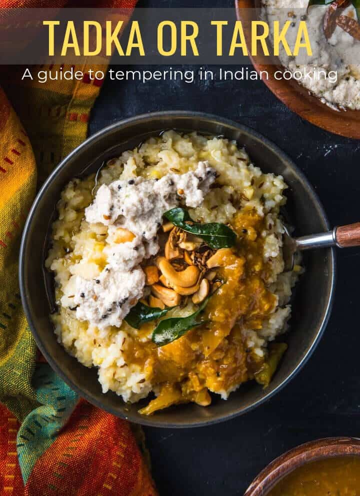 An overhead shot of ven pongal with a caption Tadka or Tarka - A guide to tempering in Indian cooking