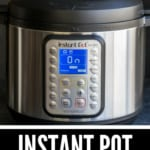 An Instant Pot Image with caption Instant Pot Cooking Times Printables