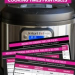 An Instant Pot Image with caption Instant Pot Cooking Times Charts