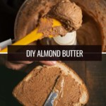 A collage of images showing almond butter scooped out of a food processor and the second image depicts almond butter spread on a bread slice.