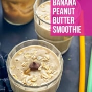 Peanut Butter Banana smoothie served in a glass topped with chocolate chip morsels and rolled oats