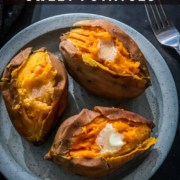 The words instant pot in yellow and sweet potatoes in white at the top with a blue plate with 3 sweet potatoes.