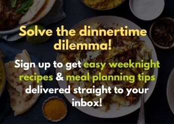 A caption that reads Solve the dinnertime dilemma. Sign up to get easy weeknight recipes and meal planning tips delivered straight to your inbox.