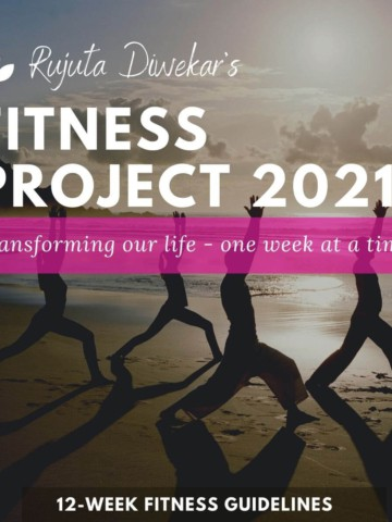 An image of people doing yoga with caption Rujuta Diwekar's fitness project 2021, 12-week fitness guidelines