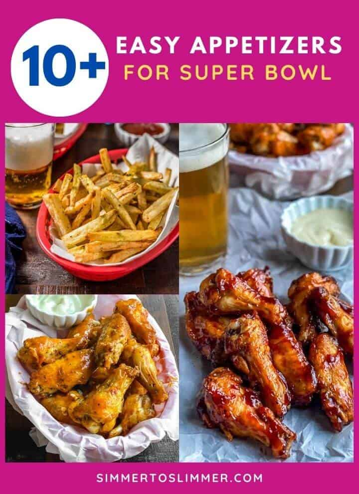 A collage of images with caption 10+ easy appetizer recipes for super bowl