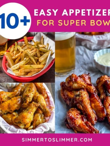 A collage of images wit caption 10+ easy appetizers for super bowl