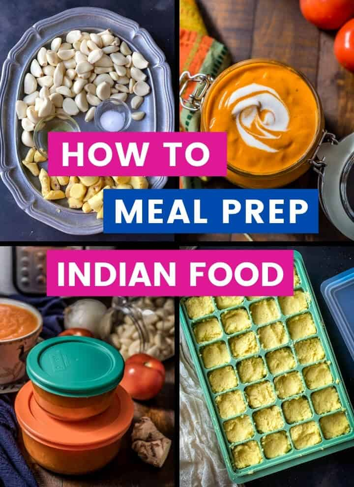 A collage of images with caption how to meal prep Indian food