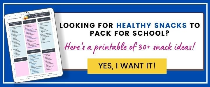 A clickable image with caption the looking for healthy snacks to pack for school, Here's a printable of 30+ snack ideas