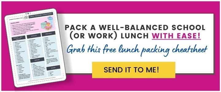 A sign up form which reads pack a well-balanced school (or work) lunch with ease. Grab this free lunch packing cheatsheet.