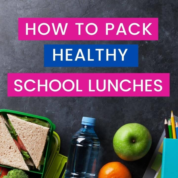 School lunch image with caption how to pack healthy school lunches